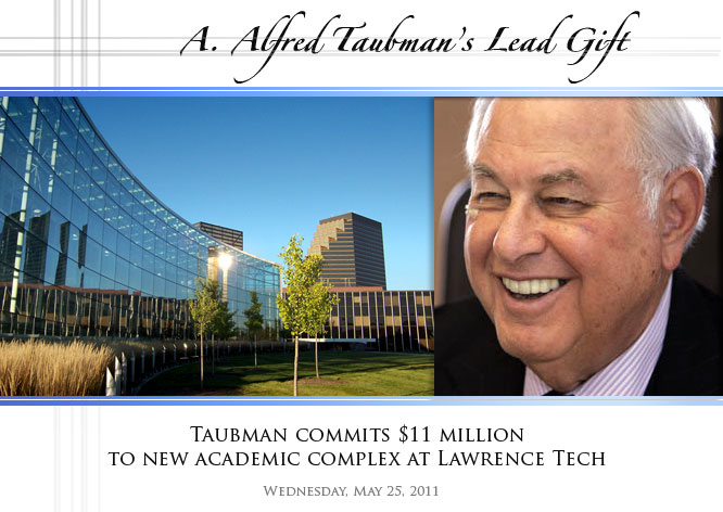 A. Alfred Taubman Lead Gift