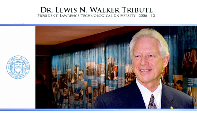 Dr. Lewis N. Walker Tribute