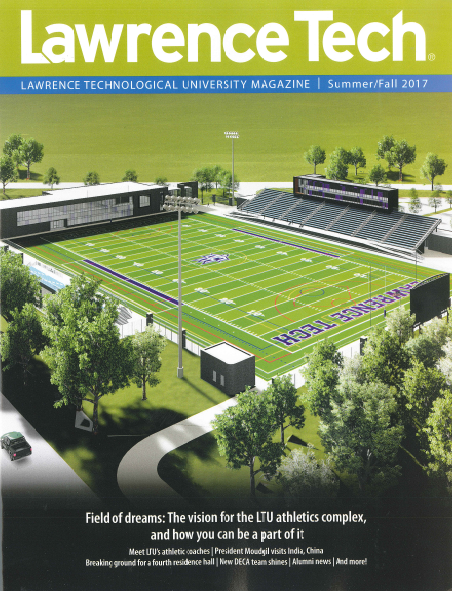 Lawrence Tech Magazine Fall 2017