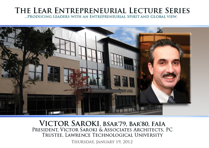 The Lear Entrepreneurial Lecture Series | Victor Saroki
