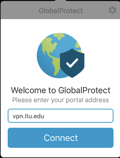 An image of the GlobalProtect windows on a Mac. vpn.ltu.edu is typed into the portal box.