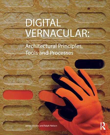 Digital Vernacular: Architectural Principles, Tools and Processes