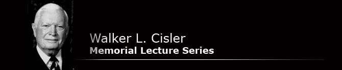 Walker L. Cisler Memorial Lecture Series