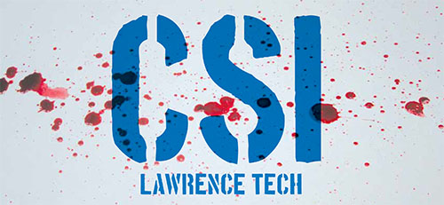 CSI: Lawrence Tech